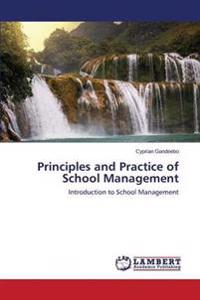 Principles and Practice of School Management