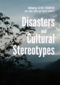Disasters and Cultural Stereotypes