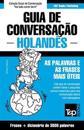 Guia de Conversação Português-Holandês e vocabulário temático 3000 palavras