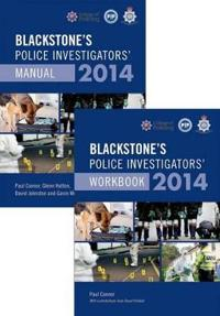 Blackstone's Police Investigators' Manual + Workbook 2014
