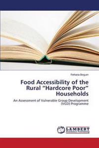 Food Accessibility of the Rural Hardcore Poor Households