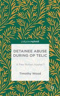 Detainee Abuse During Op TELIC