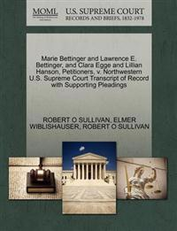 Marie Bettinger and Lawrence E. Bettinger, and Clara Egge and Lillian Hanson, Petitioners, V. Northwestern U.S. Supreme Court Transcript of Record with Supporting Pleadings
