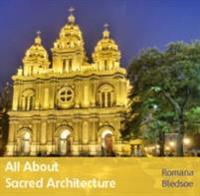 All About Sacred Architecture