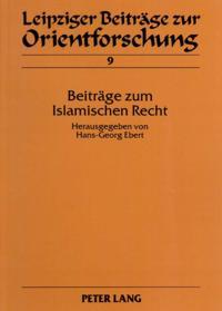 Beitrage zum Islamischen Recht