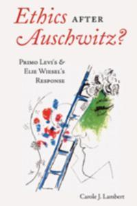 Ethics after Auschwitz?
