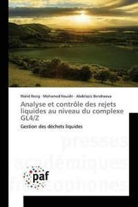 Analyse Et Contrale Des Rejets Liquides Au Niveau Du Complexe Gl4/Z
