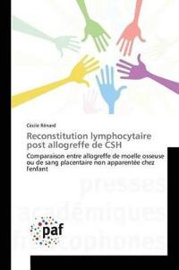 Reconstitution Lymphocytaire Post Allogreffe de CSH