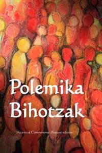 Polemika Bihotzak: Hearts of Controversy (Basque Edition)