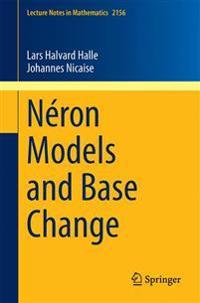 Neron Models and Base Change