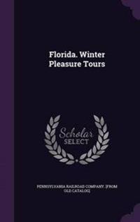 Florida. Winter Pleasure Tours