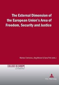 The External Dimension of the European Union's Area Freedom, Security and Justice