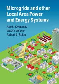 Microgrids and other Local Area Power and Energy Systems