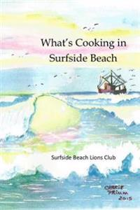 What's Cooking in Surfside Beach