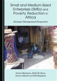 Small and Medium-Sized Enterprises (SMEs) and Poverty Reduction in Africa