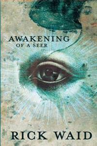 Awakening of a Seer
