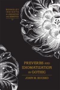 Preverbs and Idiomatization in Gothic