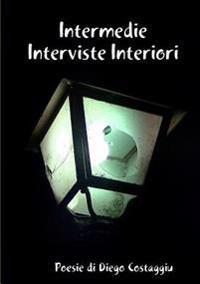 Intermedie Interviste Interiori
