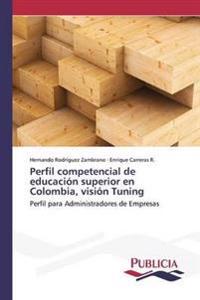 Perfil Competencial de Educacion Superior En Colombia, Vision Tuning