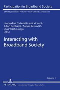 Interacting With Broadband Society