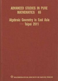 Algebraic Geometry in East Asia- Taipei 2011