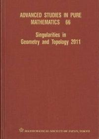 Singularities in Geometry and Topology 2011
