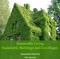 Sustainable Living, Sustainable Buildings and Ecovillages