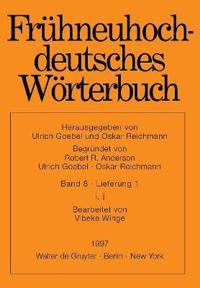 Frühneuhochdeutsches Wörterbuch, Band 8/Lieferung 1, i, j