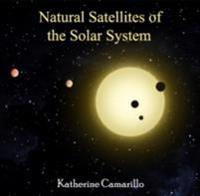 Natural Satellites of the Solar System