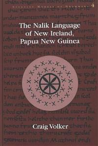 The Nalik Language of New Ireland, Papua New Guinea