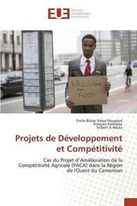 Projets de Developpement Et Competitivite