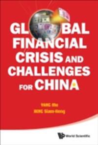 Global Financial Crisis And Challenges For China