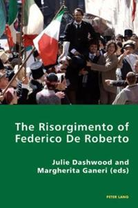 The Risorgimento of Federico De Roberto