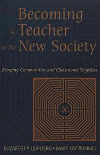 Becoming a Teacher in the New Society