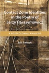 Contact Zone Identities in the Poetry of Jerzy Harasymowicz