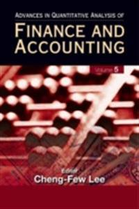 ADVANCES IN QUANTITATIVE ANALYSIS OF FINANCE AND ACCOUNTING (VOL. 5)