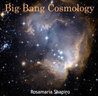 Big Bang Cosmology
