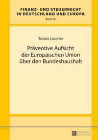 Praeventive Aufsicht der Europaeischen Union ueber den Bundeshaushalt