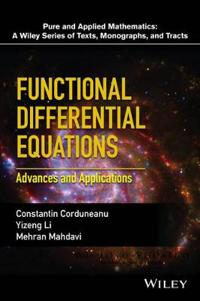 Functional Differential Equations: Advances and Applications
