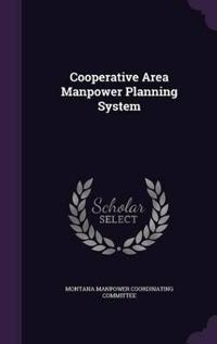 Cooperative Area Manpower Planning System