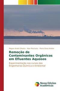 Remocao de Contaminantes Organicos Em Efluentes Aquosos