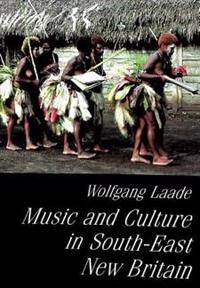 Music and Culture in South-East New Britain: UNESCO Territorial Survey of Oceanic Music- Report on Field Research Conducted in August-October 1988 [Wi