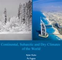 Continental, Subarctic and Dry Climates of the World
