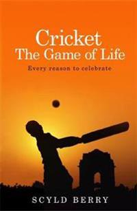 Cricket: The Game of Life