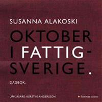 Oktober i Fattigsverige : dagbok