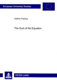 The Sum of No Equation