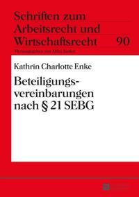 Beteiligungsvereinbarungen nach  21 SEBG
