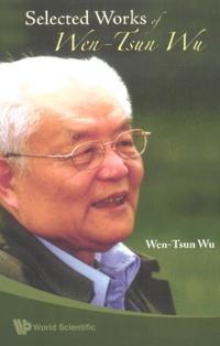 SELECTED WORKS OF WEN-TSUN WU