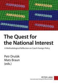 The Quest for the National Interest: A Methodological Reflection on Czech Foreign Policy