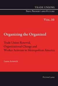 Organizing the Organized